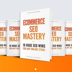 eCommerce SEO Mastery: 10 Huge SEO Wins for Any Online Store