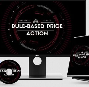 The Divergent Trader – Rule-Based Price Action