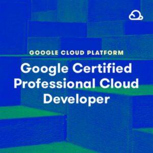 Acloud Guru Google Certified Professional Cloud Developer