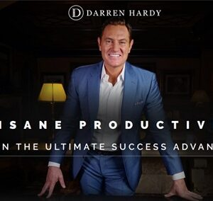 Insane Productivity System by Darren Hardy