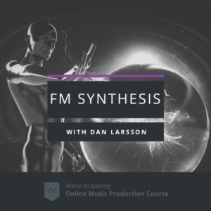Warp Academy FM Synthesis Masterclass TUTORiAL