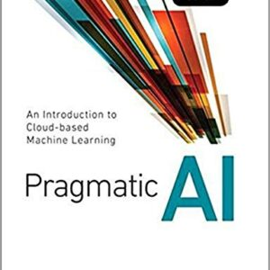 Pragmatic – Cloud Based Business Analytics for Mba Msba and Data Science