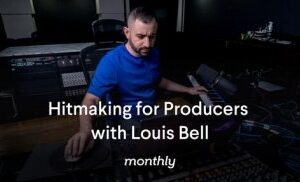Monthly Hitmaking for Producers with Louis Bell TUTORiAL Repack Only