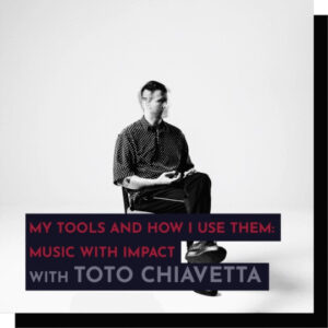 343 Pro Sessions Toto Chiavetta My Tools and How I Use Them TUTORiAL