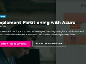 Implement Partitioning with Azure | Pluralsight