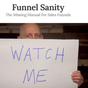 Dave Kaminski – Funnel Sanity