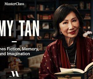 MasterClass – Amy Tan Teaches Fiction, Memory, and Imagination