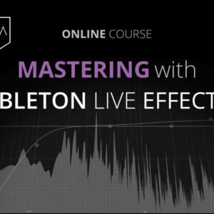 Mastering with Ableton Live Effects