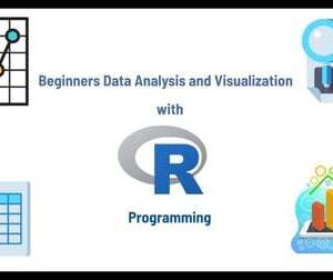 Beginners Data Analysis and Visualization with R Programming 2021