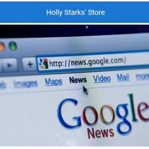 Google News Creation and Approval Training – Holly Starks