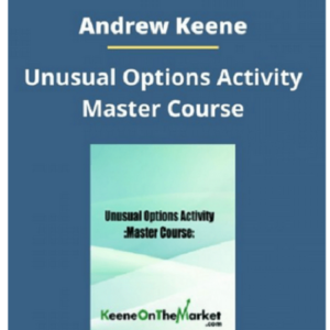 Andrew Keene – Unusual Options Activity Master