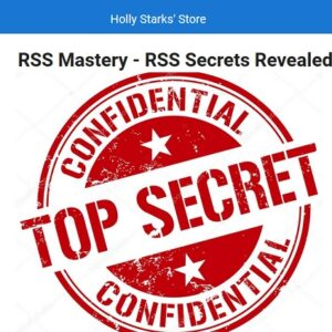 RSS Mastery {Top Secret Revealed