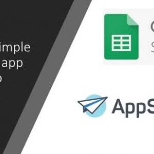 """Build a """"No Code"""" Application with AppSheet and Google Sheets"""
