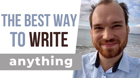 Joshua Lisec - The Best Way to Say It: How to Write Anything From Blogs to Books with Epic Persuasion