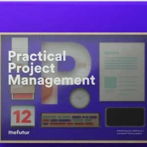 Matthew Encina – Practical Project Management from The Futur