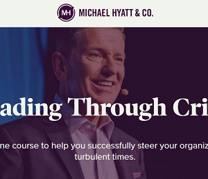 Michael Hyatt – Leading Through Crisis