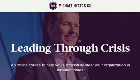 Michael Hyatt - Leading Through Crisis