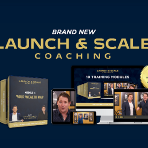 Bryan Dulaney & Nick Unsworth – The Launch & Scale Coaching 2020 TUTORiAL