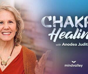 Chakra Healing with Anodea Judith – Mindvalley