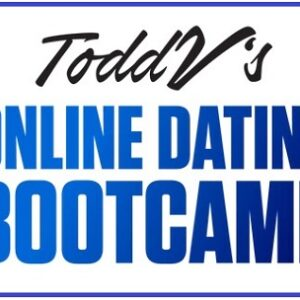 Online Dating Bootcamp by Todd V