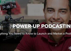 Pat Flynn – Power-Up Podcasting 2.0 TUTORiAL