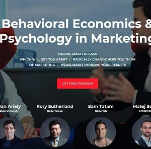 Behavioral Economics & Psychology In Marketing Complete Course